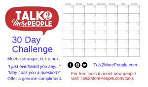 Talk To More People 30 Day Challenge Talk2MorePeople 30 Day Challenge How to meet strangers